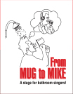From Mug to Mike