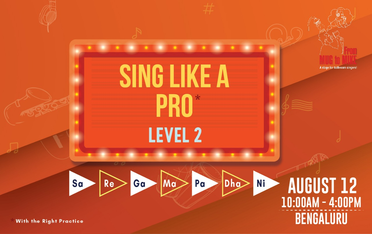 Sing Like a Pro* – Level Two Workshop